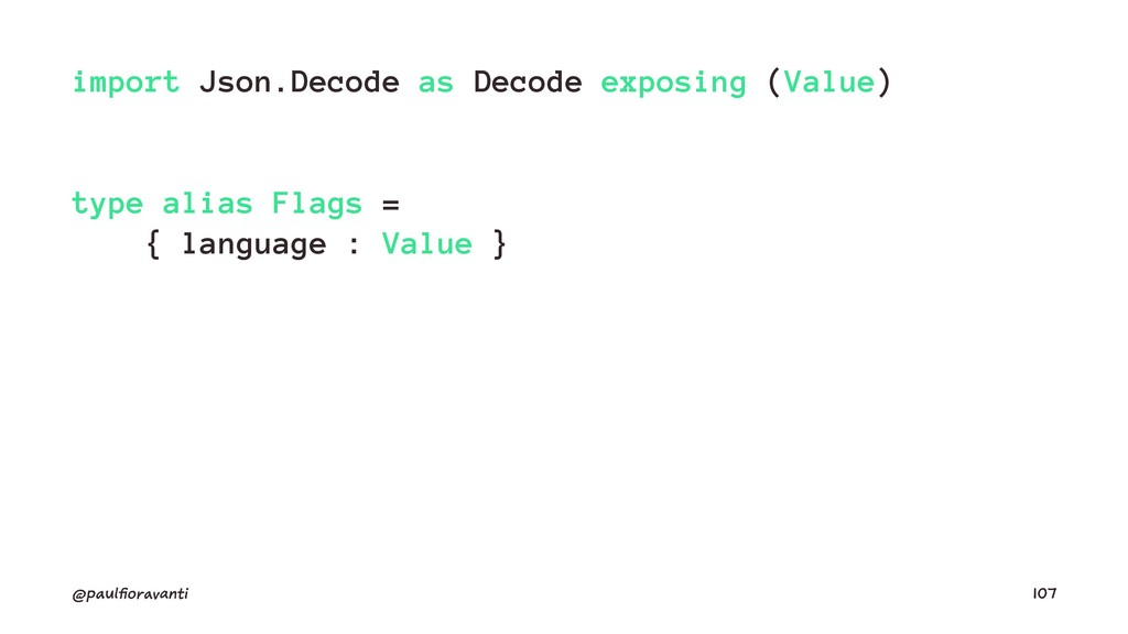 import Json.Decode as Decode exposing (Value) t...