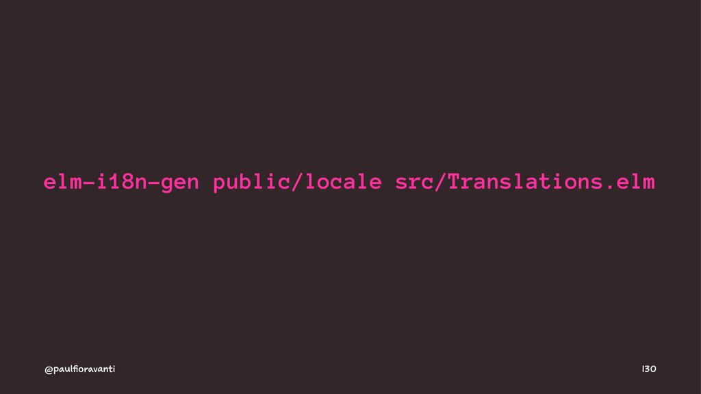 elm-i18n-gen public/locale src/Translations.elm...
