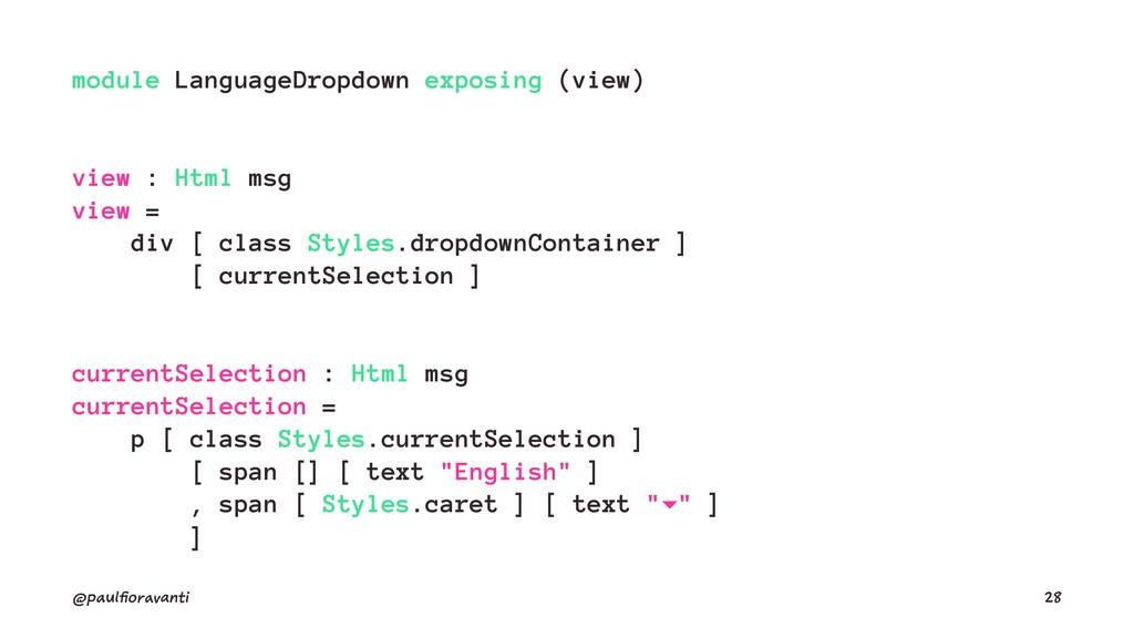 module LanguageDropdown exposing (view) view : ...