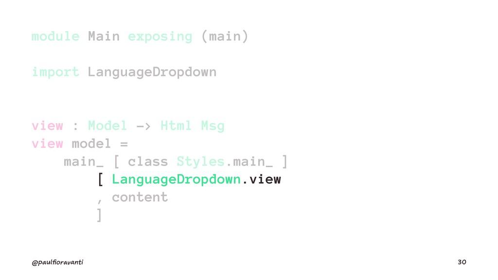 module Main exposing (main) import LanguageDrop...