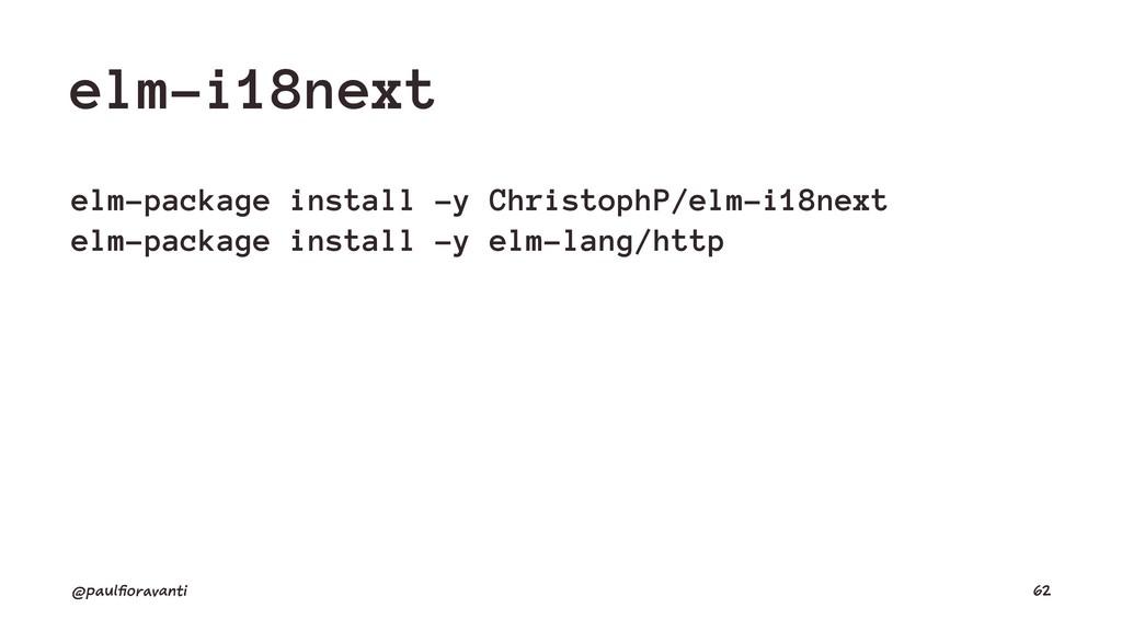 elm-i18next elm-package install -y ChristophP/e...