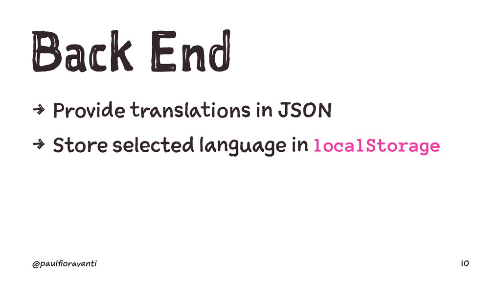 Back End 4 Provide translations in JSON 4 Store...