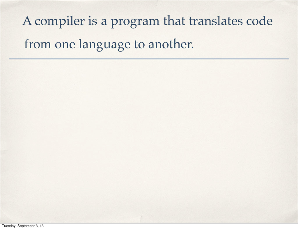 A compiler is a program that translates code fr...