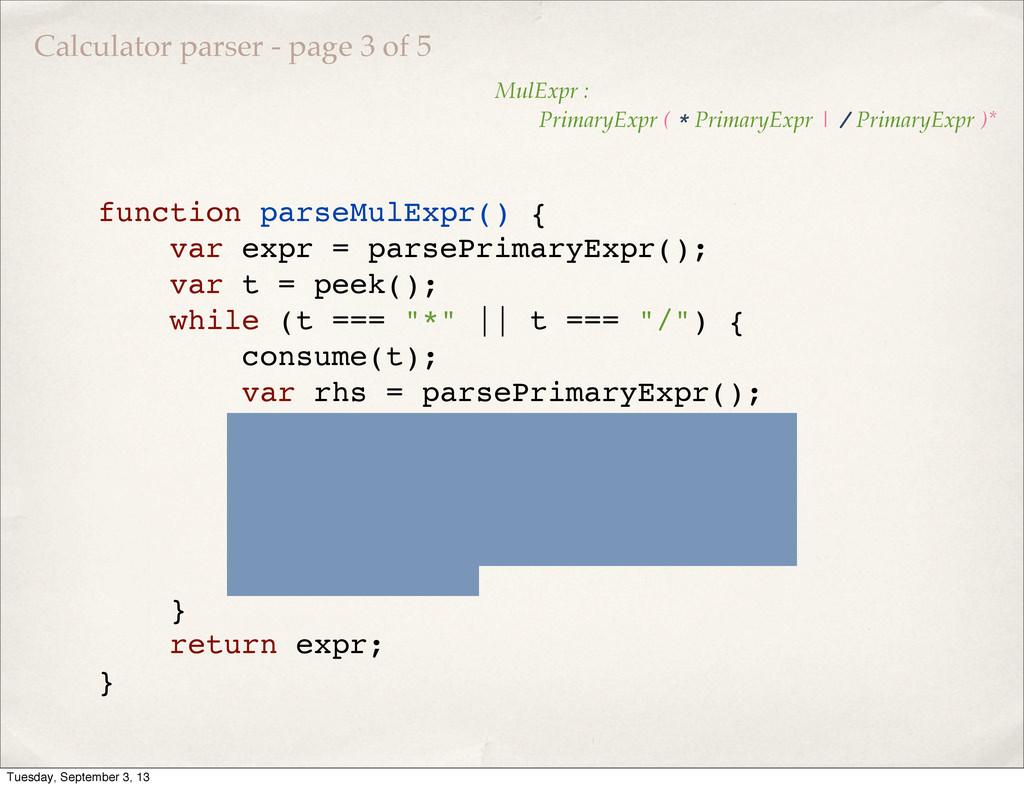 function parseMulExpr() { var expr = parsePrima...