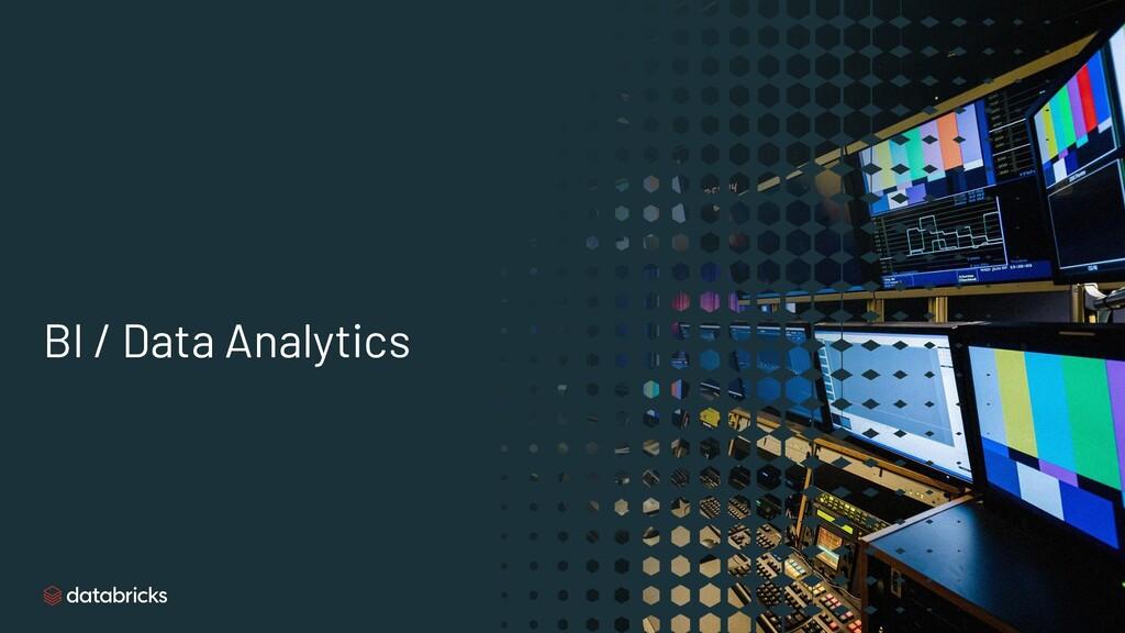 BI / Data Analytics