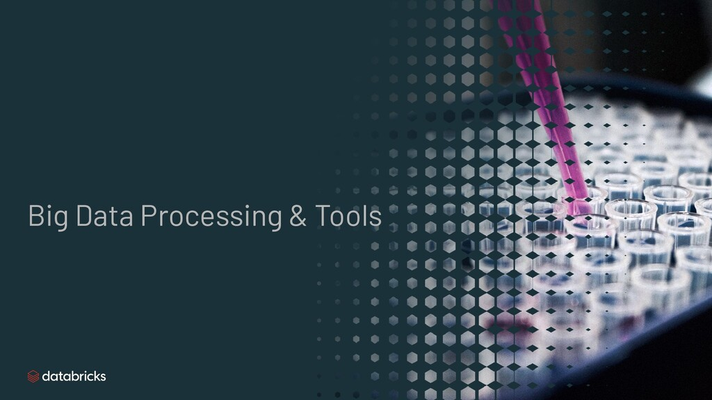 Big Data Processing & Tools