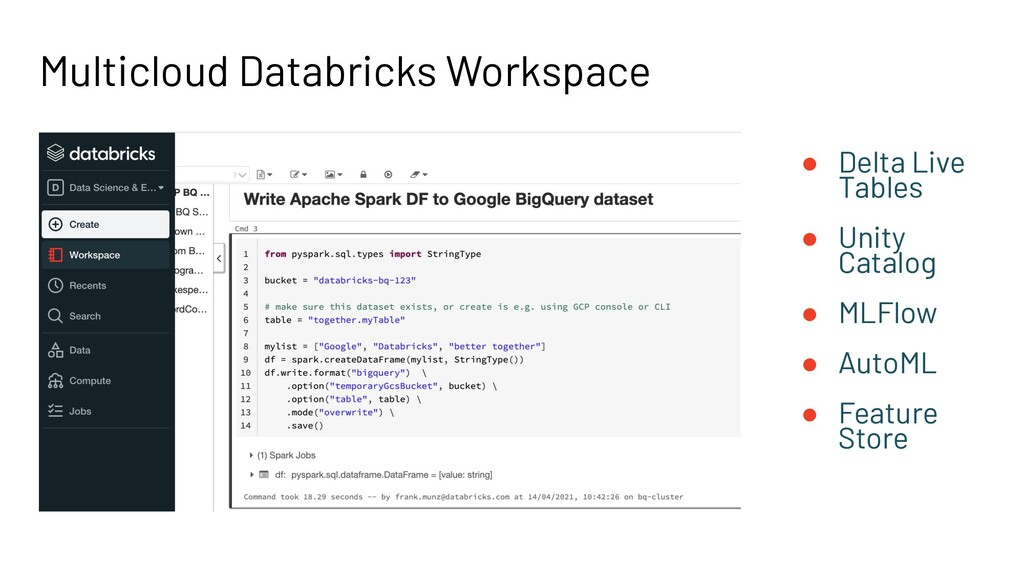 Multicloud Databricks Workspace ● Delta Live Ta...