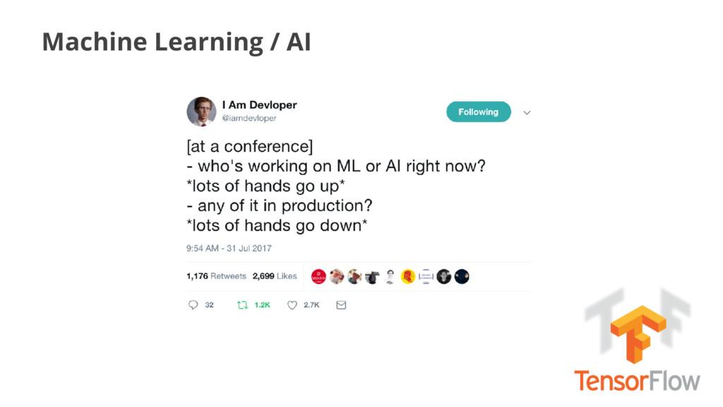 Machine Learning / AI