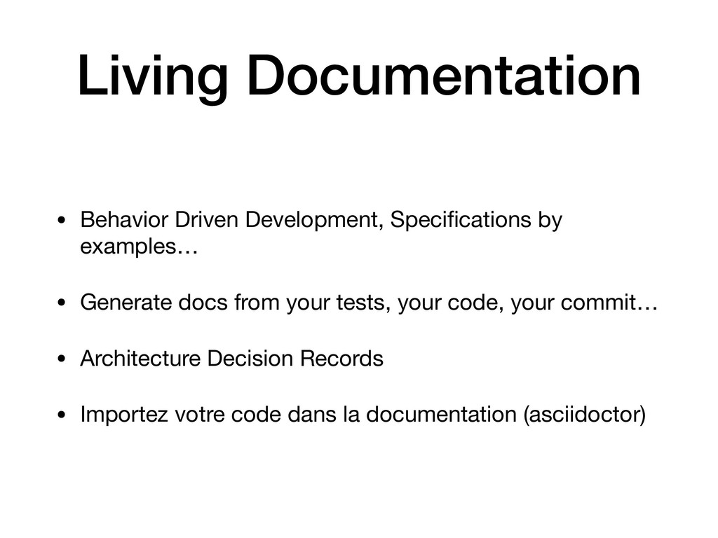 Living Documentation • Behavior Driven Developm...