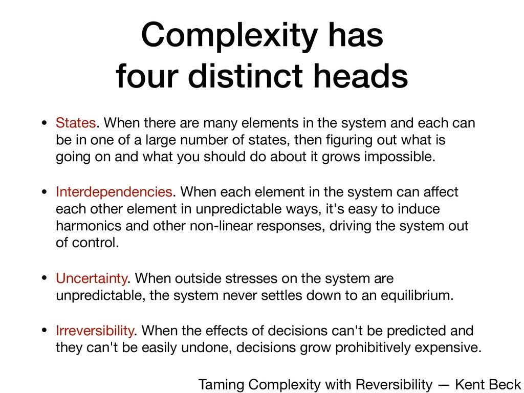 Complexity has four distinct heads • States. Wh...