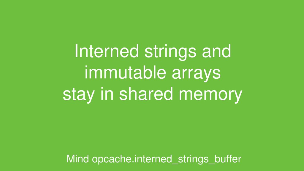 Interned strings and immutable arrays stay in s...