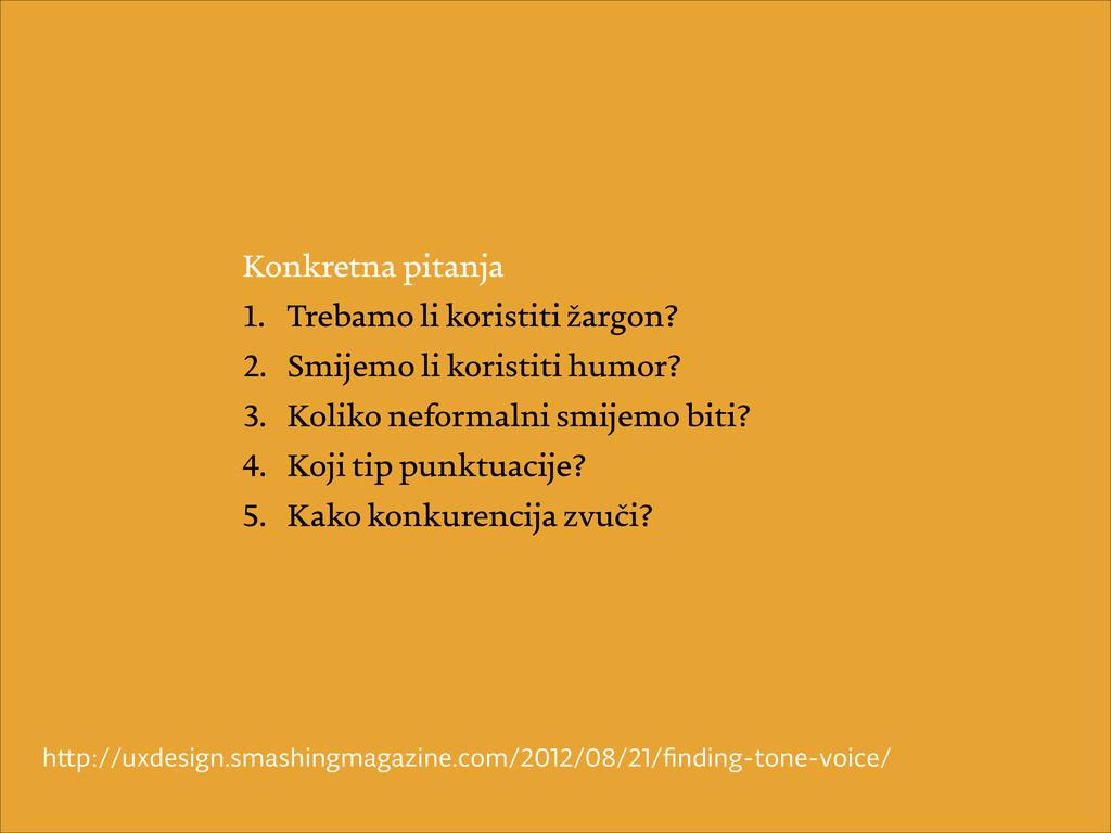 Konkretna pitanja 1. Trebamo li koristiti žargo...
