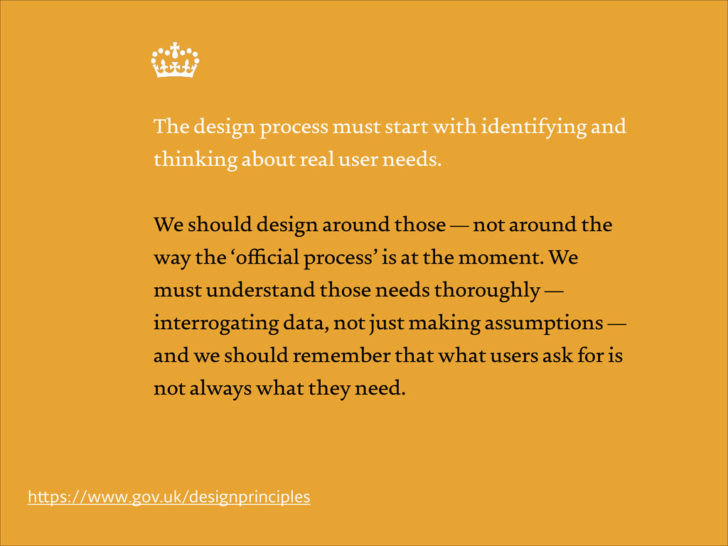 The design process must start with identifying ...