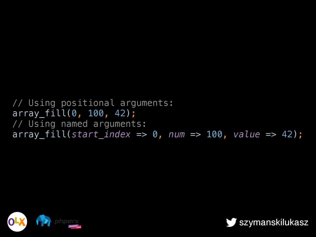szymanskilukasz // Using positional arguments:...
