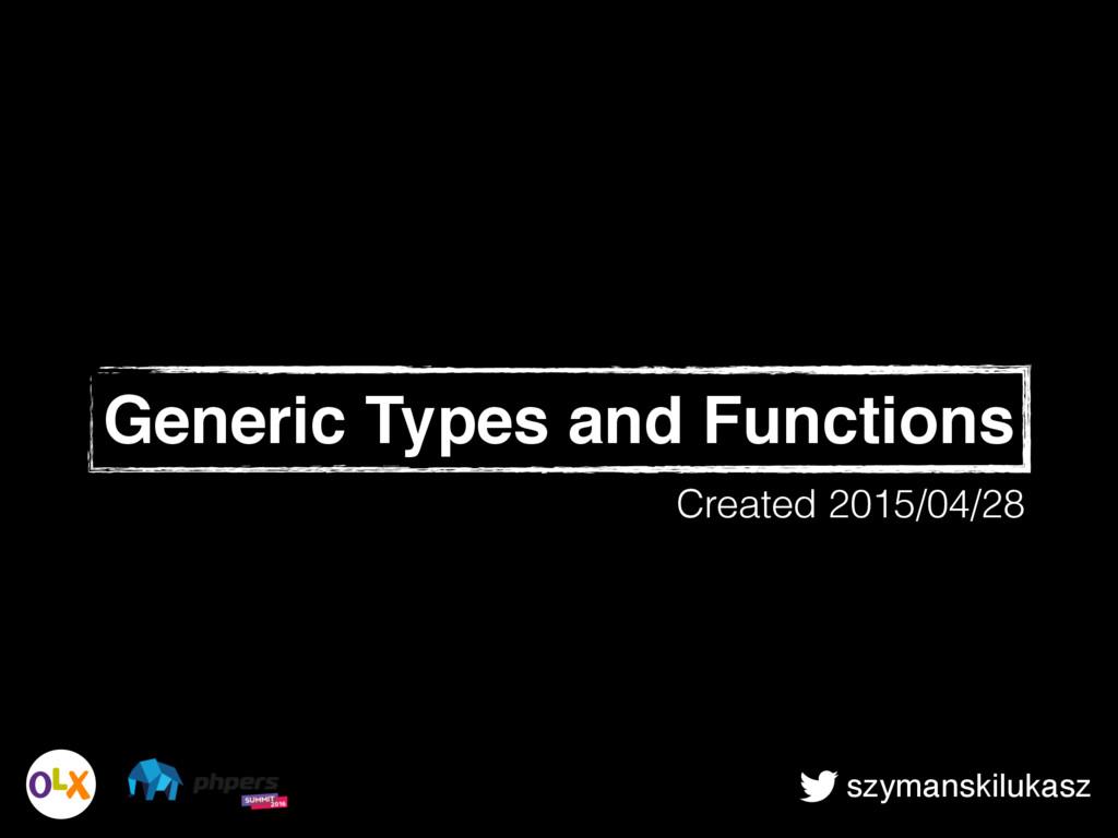szymanskilukasz Generic Types and Functions Cre...