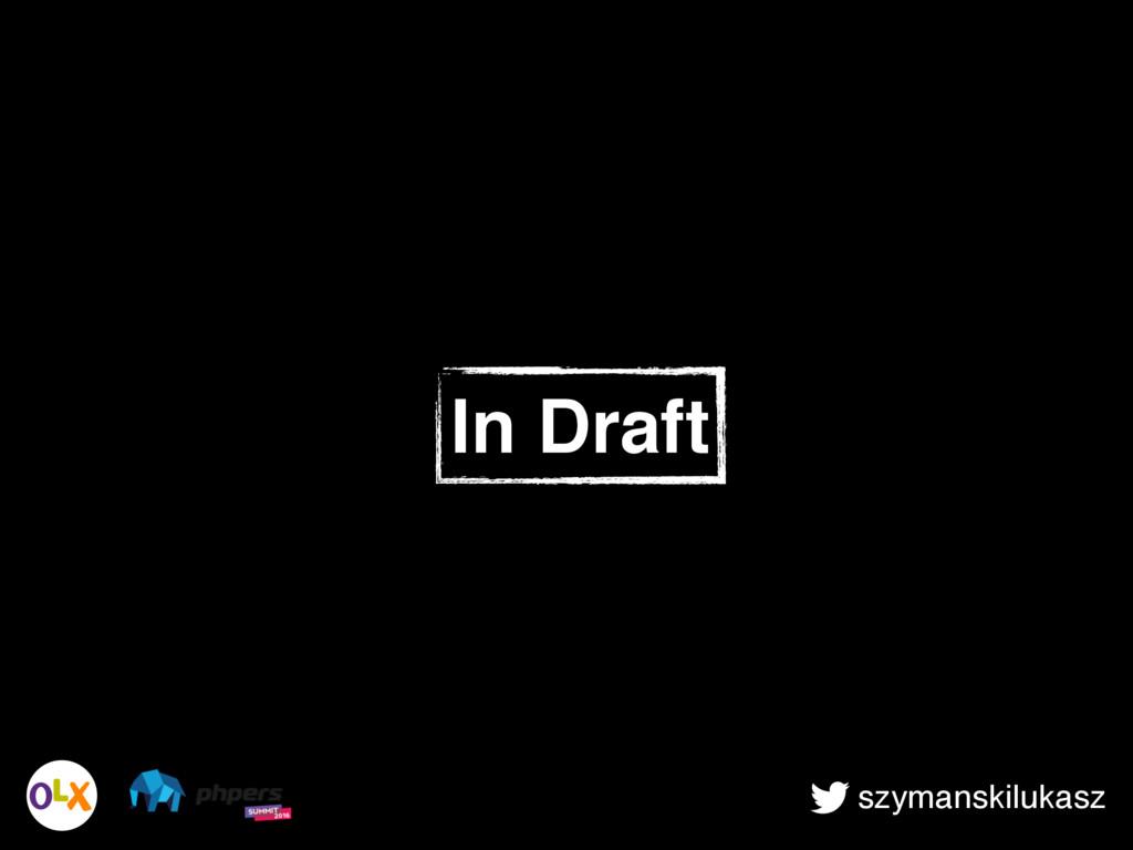 szymanskilukasz In Draft