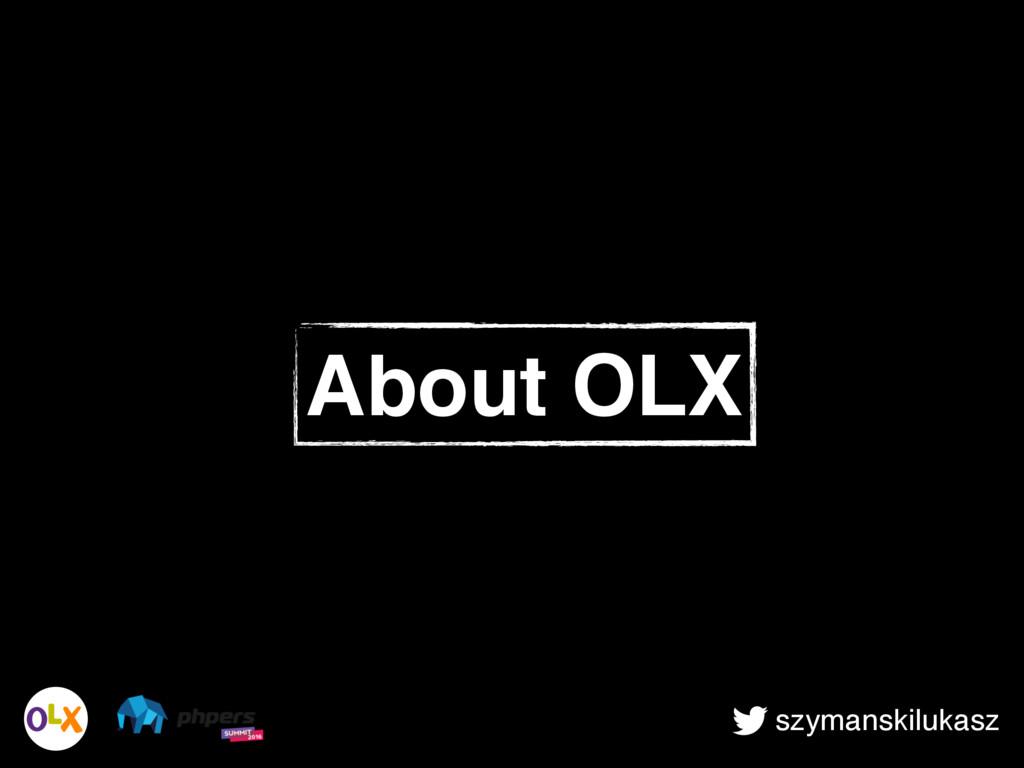 szymanskilukasz About OLX