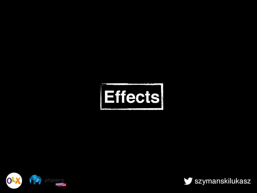 szymanskilukasz Effects