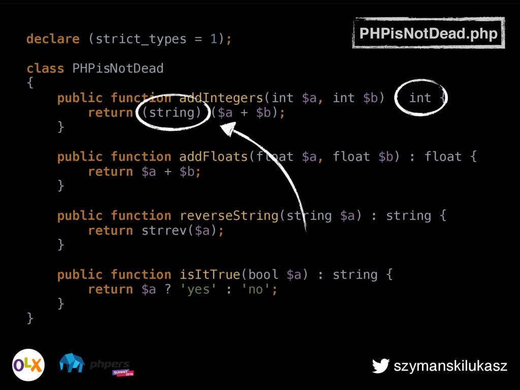 szymanskilukasz PHPisNotDead.php declare (stric...