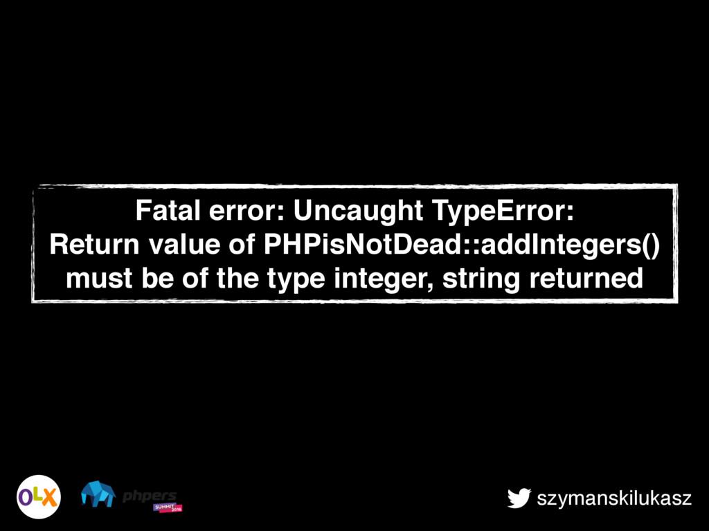szymanskilukasz Fatal error: Uncaught TypeError...