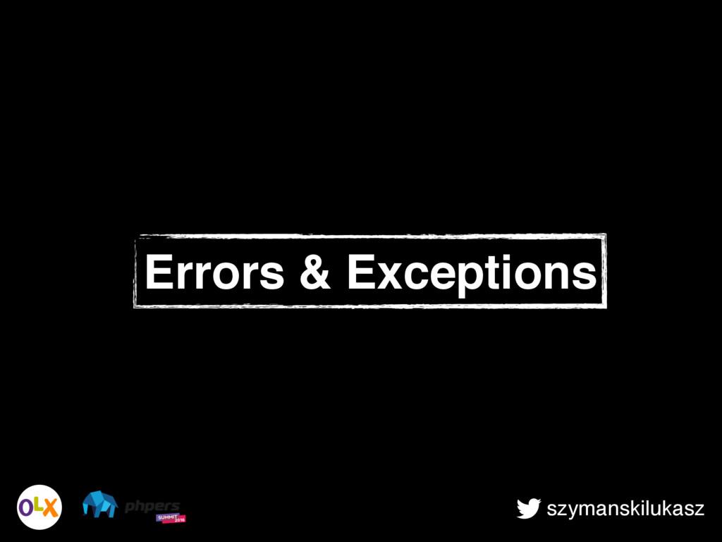 szymanskilukasz Errors & Exceptions