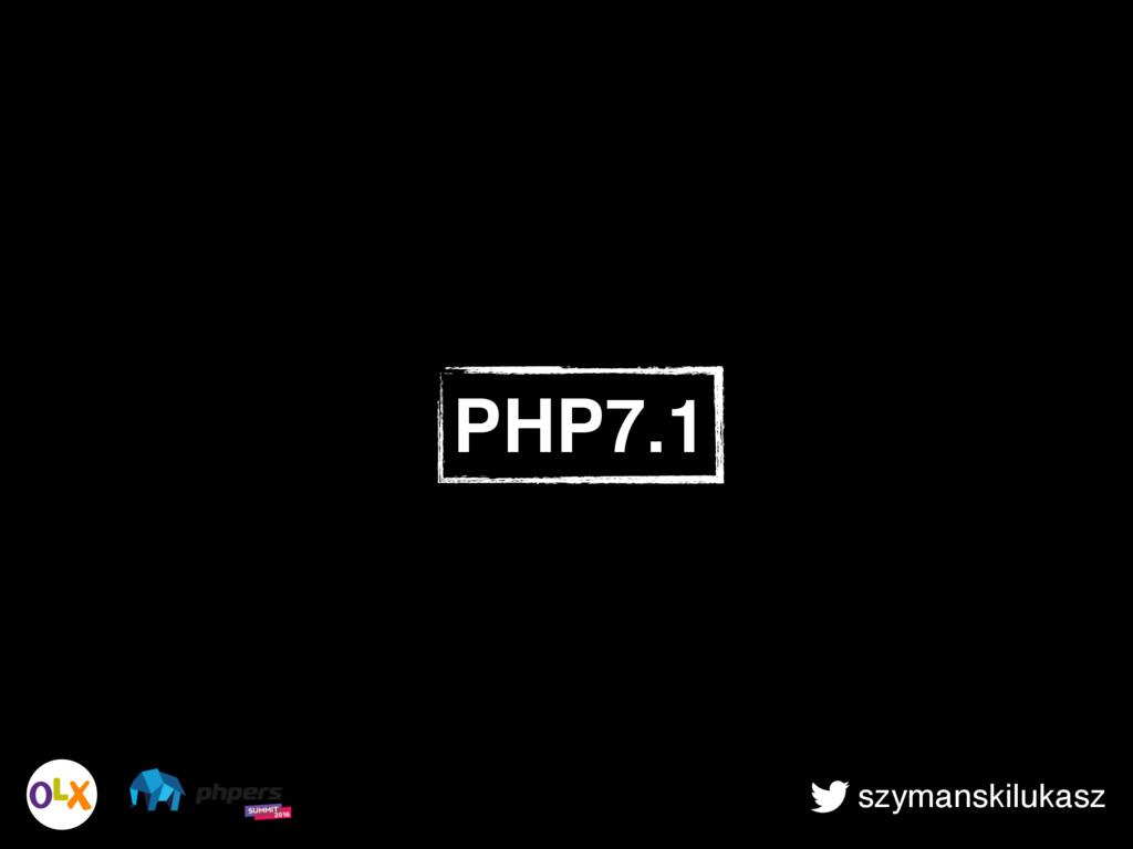 szymanskilukasz PHP7.1