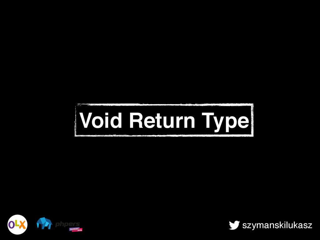 szymanskilukasz Void Return Type