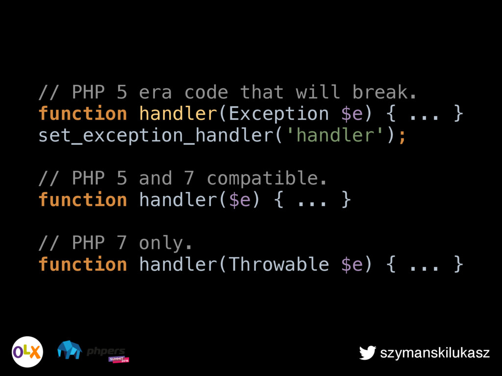 szymanskilukasz // PHP 5 era code that will bre...