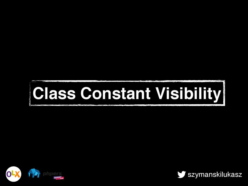 szymanskilukasz Class Constant Visibility