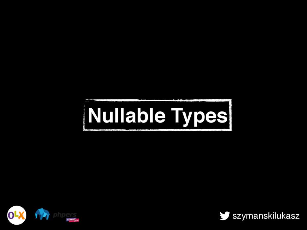 szymanskilukasz Nullable Types