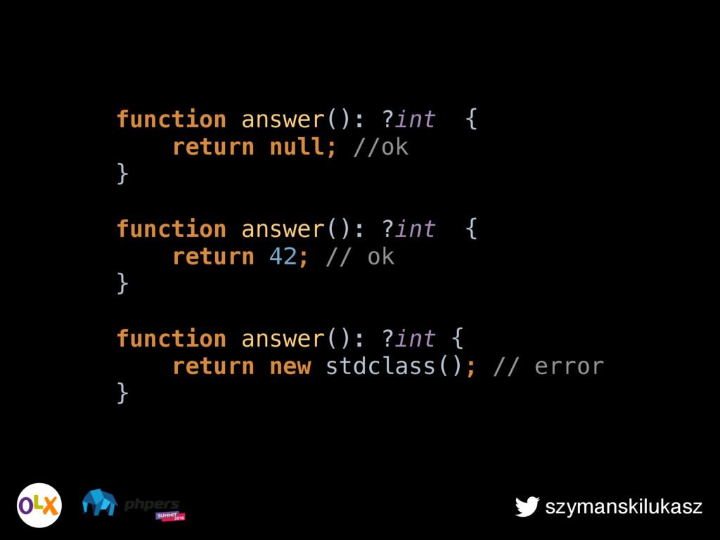 szymanskilukasz function answer(): ?int { retu...