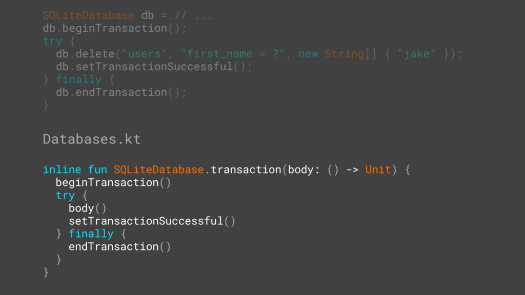 SQLiteDatabase db = // ... db.beginTransaction(...