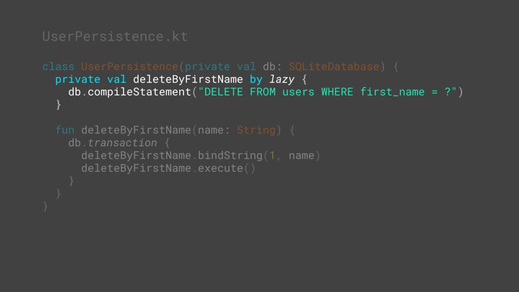 sssssssssssss class UserPersistence(private val...