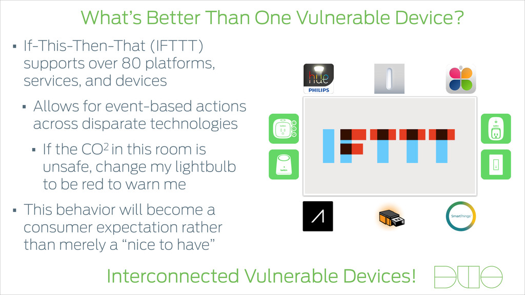 What's Better Than One Vulnerable Device? Inter...
