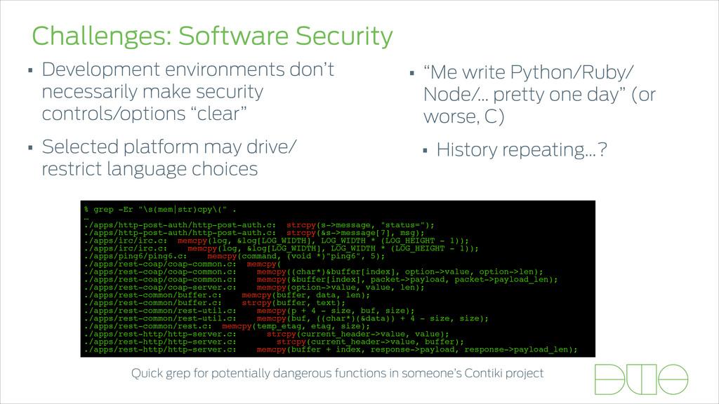 Challenges: Software Security • Development env...