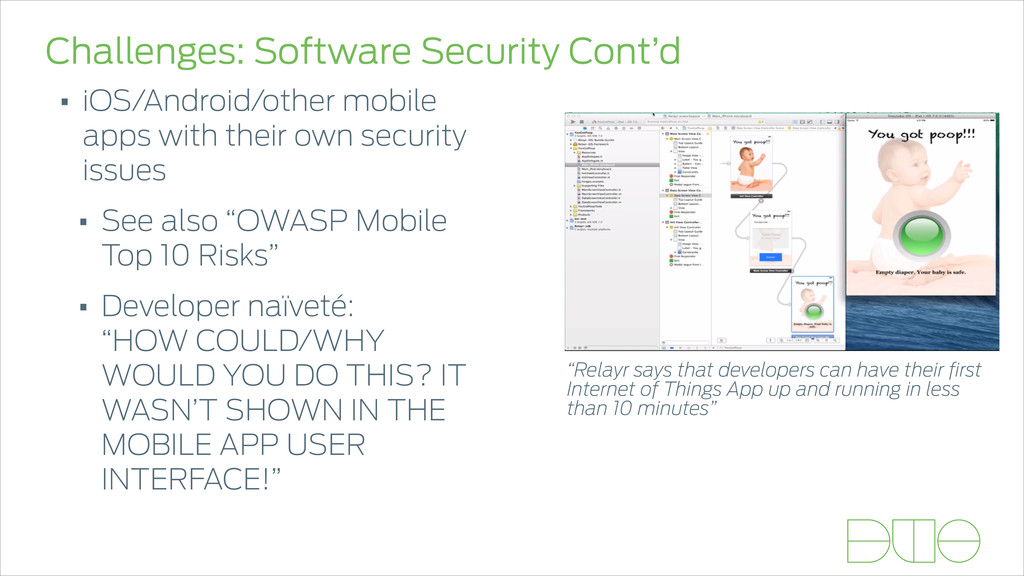 Challenges: Software Security Cont'd • iOS/Andr...