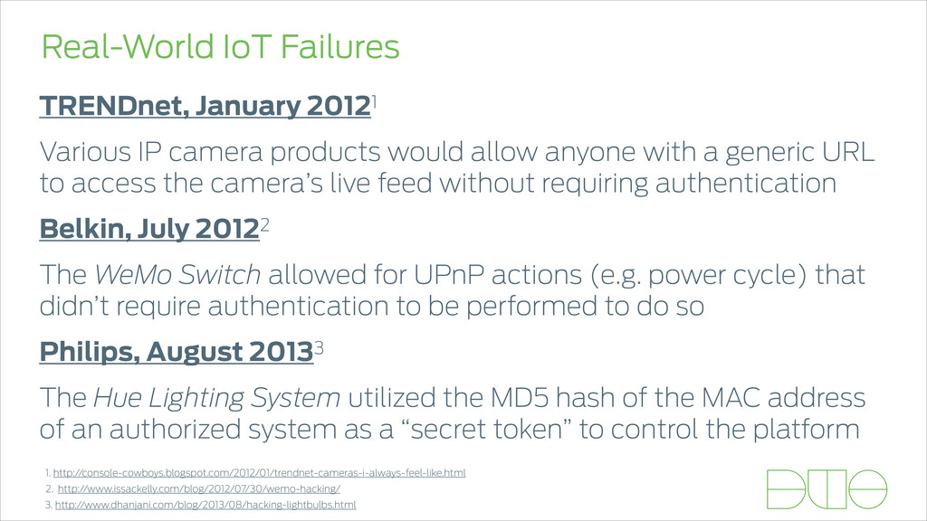 Real-World IoT Failures TRENDnet, January 20121...