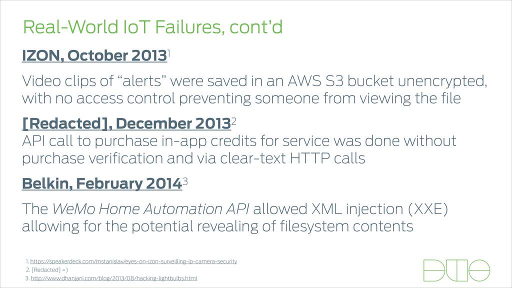 Real-World IoT Failures, cont'd IZON, October 2...