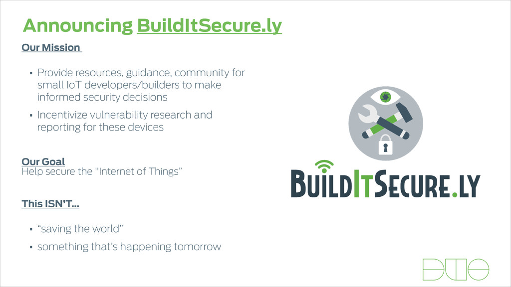 Announcing BuildItSecure.ly Our Mission  • Pro...