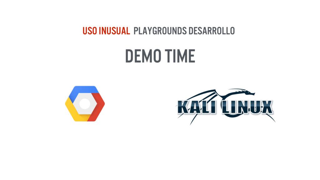 DEMO TIME USO inUSUAL PLAYGROUNDS DESARROLLO