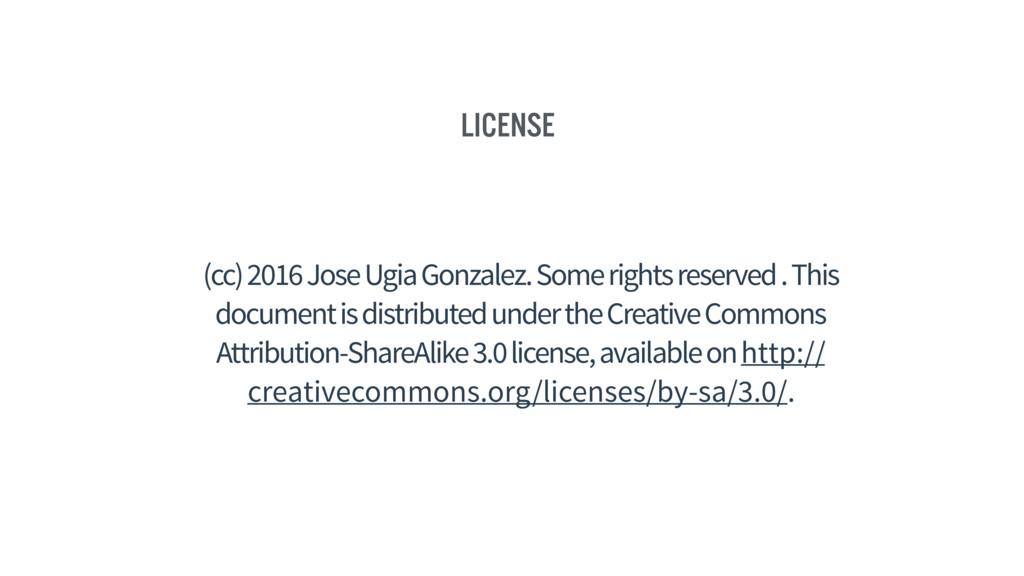 License (cc) 2016 Jose Ugia Gonzalez. Some righ...