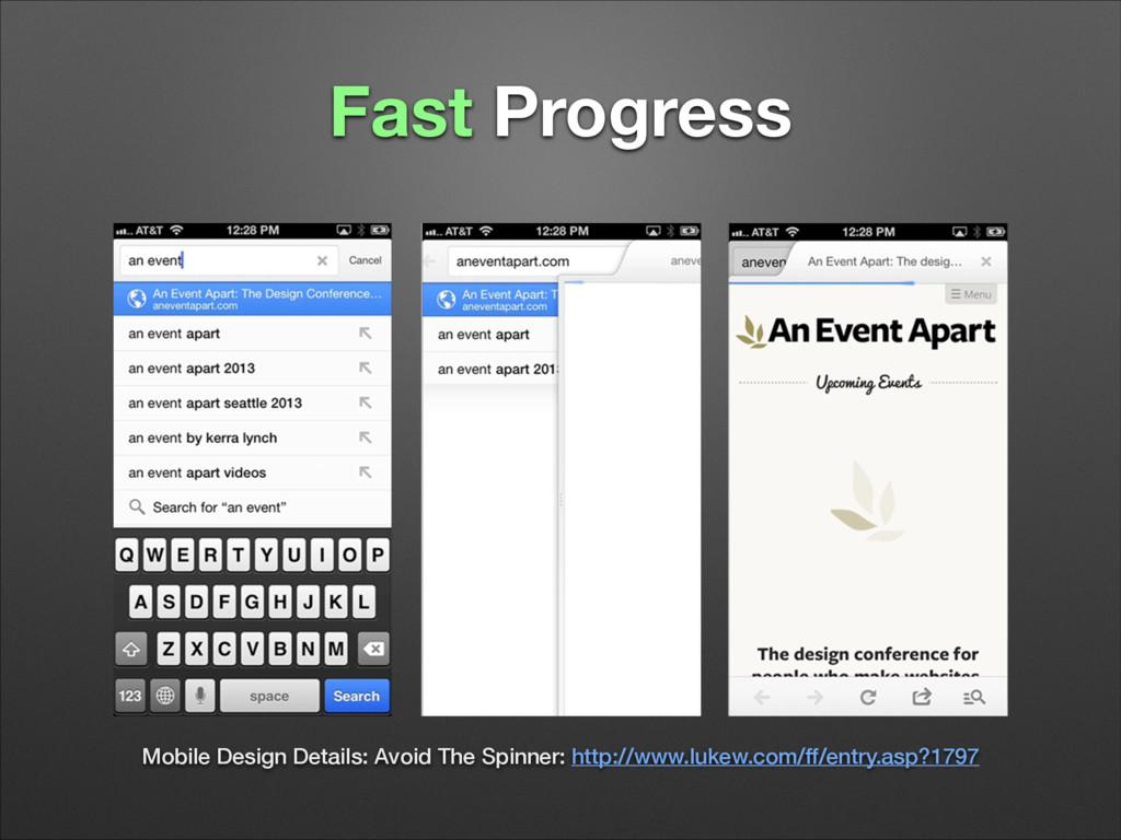 Fast Progress Mobile Design Details: Avoid The ...