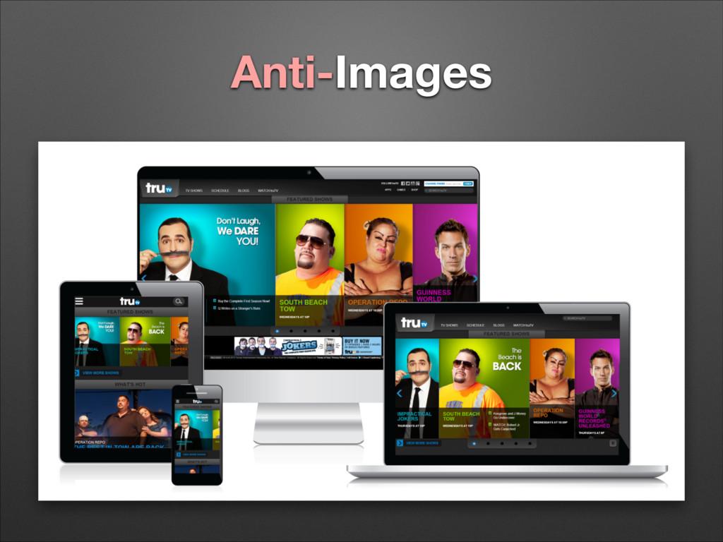 Anti-Images