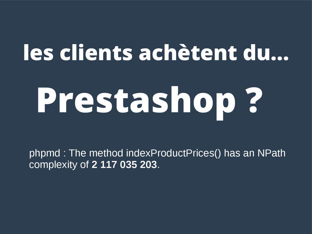 Prestashop ? les clients achètent du... phpmd :...