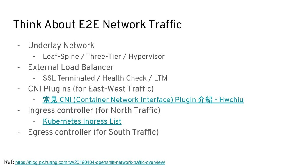 Think About E2E Network Traffic - Underlay Netwo...