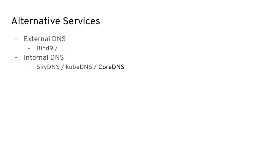Alternative Services - External DNS - Bind9 / …...