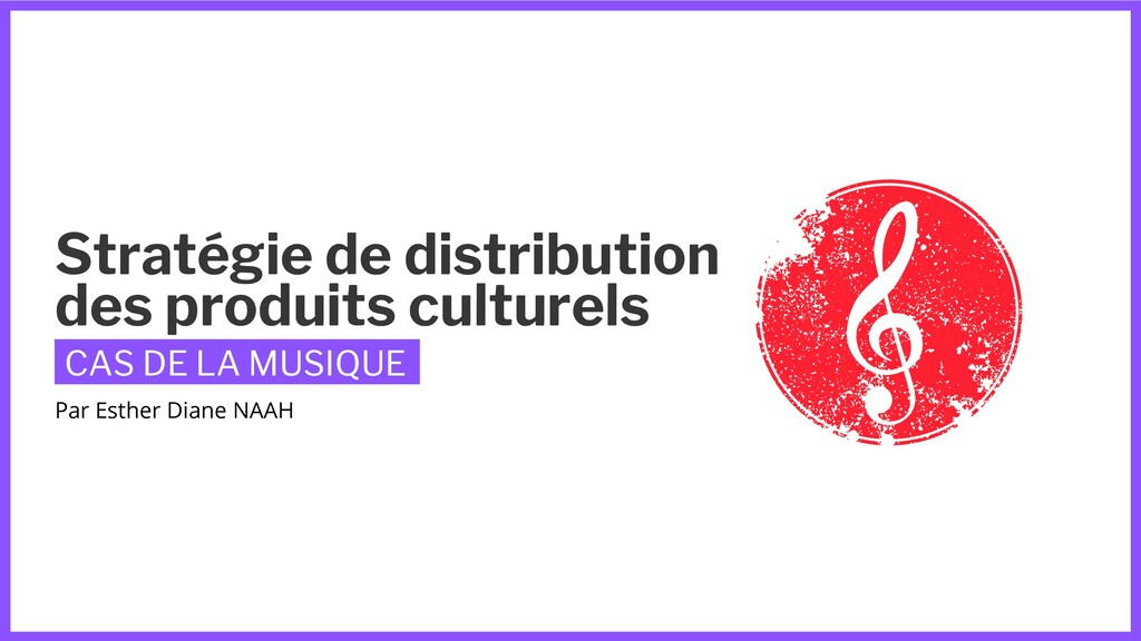 Stratégie de distribution des produits culturel...