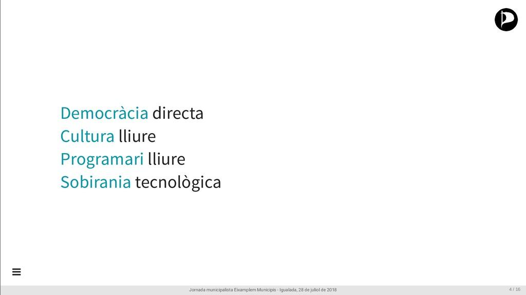Democràcia directa Cultura lliure Programari ll...