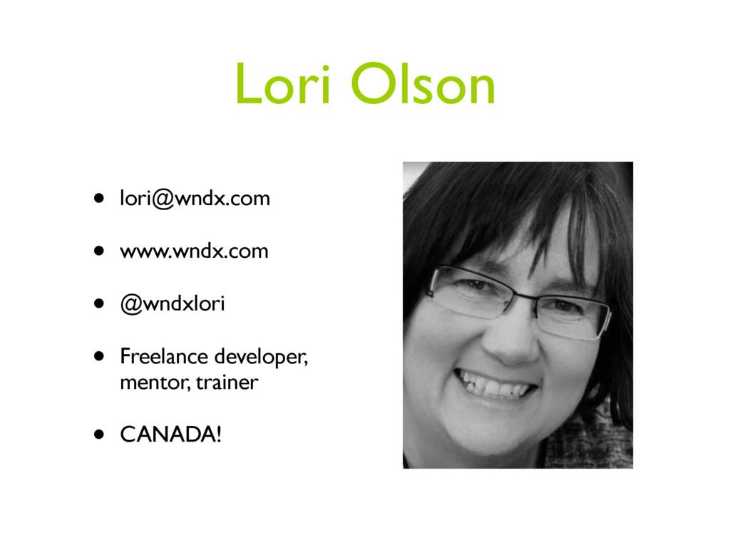 Lori Olson • lori@wndx.com • www.wndx.com • @wn...