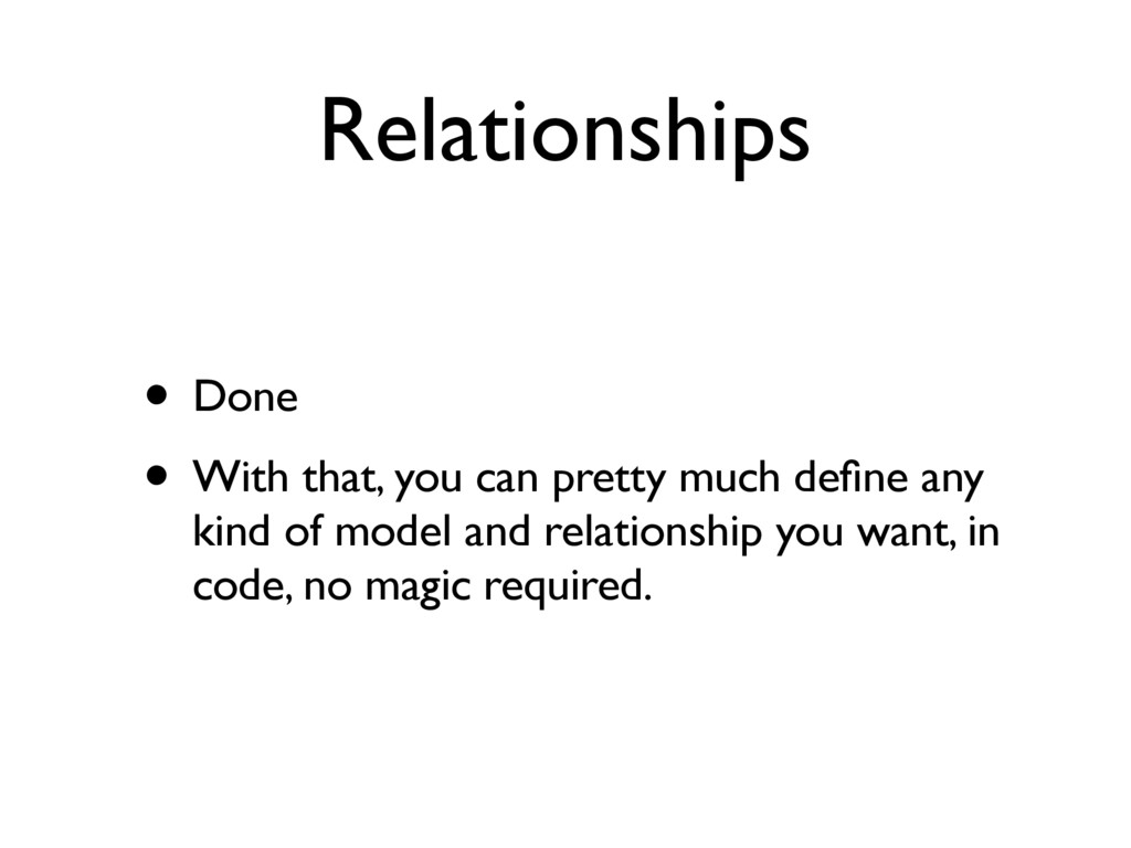 Relationships • Done • With that, you can prett...